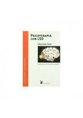 PSICOTERAPIA CON LSD. Stanislav Grof