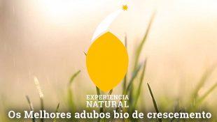 Melhores fertilizantes bio crescimento