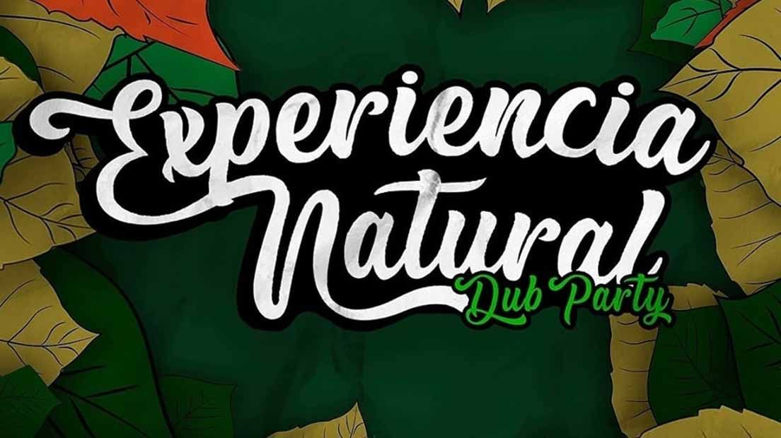 Cartel Experiencia Natural Dub Party